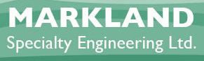 MARKLAND SPECIALTY ENGINEERING LTD.