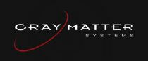 GRAY MATTER SYSTEMS CANADA INC